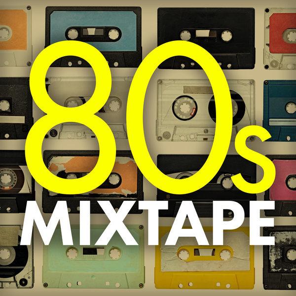 2017 - Various Artists - 80s Mixtape