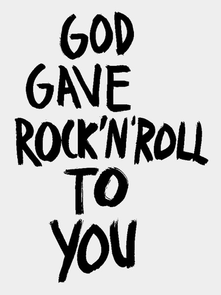 God Gave Rock 'N' Roll to You/Me